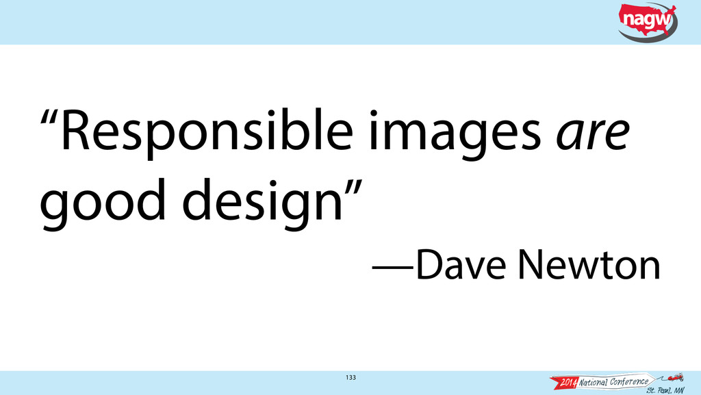 "133 ""Responsible images are good design"" —Dave ..."
