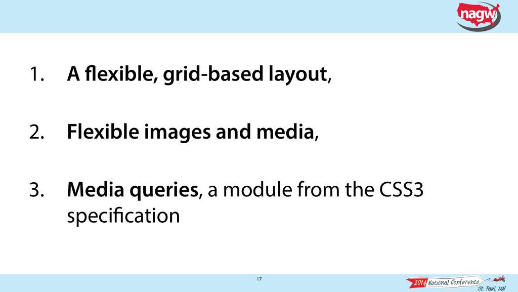 17 1. A flexible, grid-based layout, 2. Flexibl...