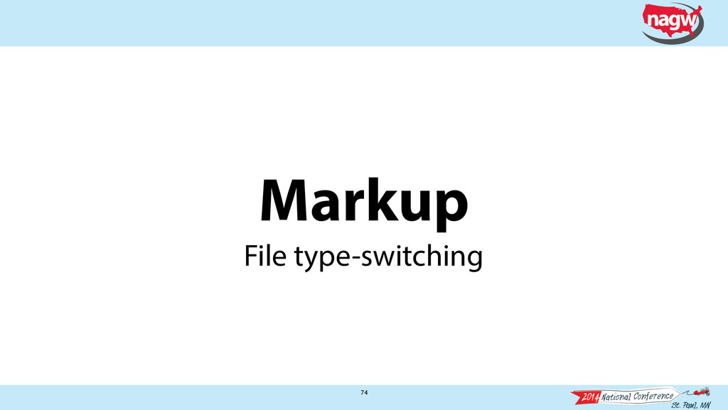 Markup 74 File type-switching