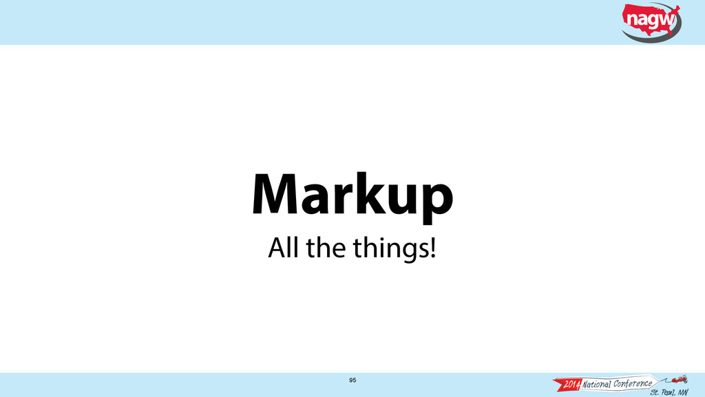 Markup 95 All the things!