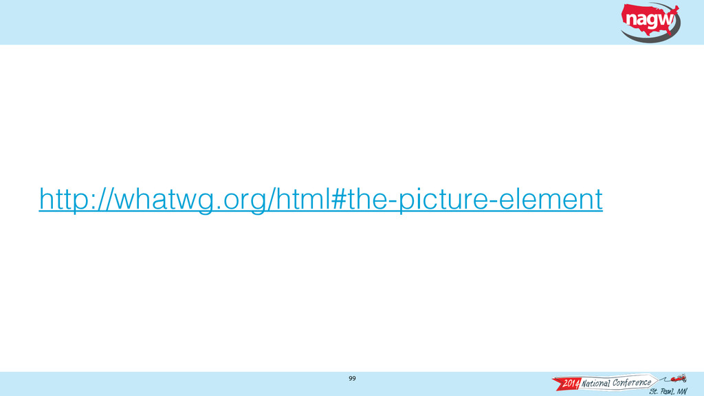 99 http://whatwg.org/html#the-picture-element