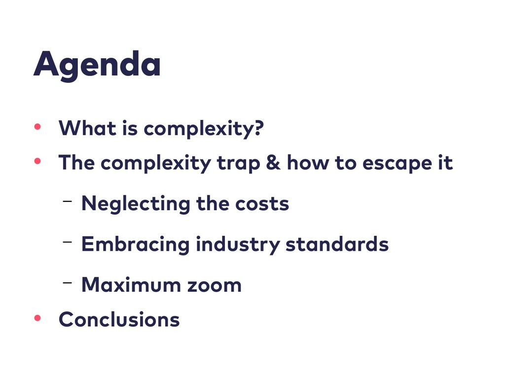 Agenda • What is complexity? • The complexity t...