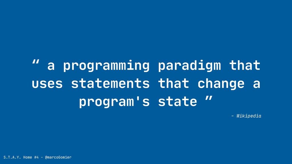""" a programming paradigm that uses statements t..."