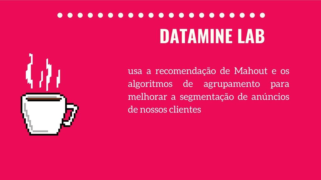 DATAMINE LAB usa a recomendação de Mahout e os ...