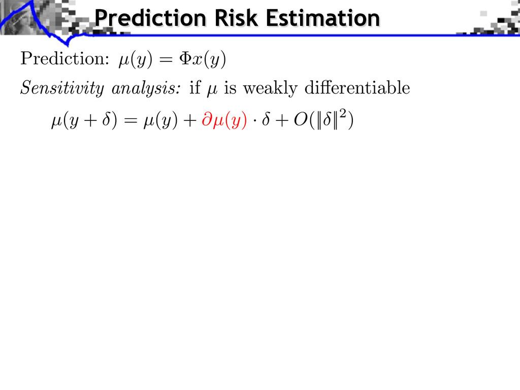 Prediction: µ(y) = x(y) µ(y + ) = µ(y) + @µ(y) ...