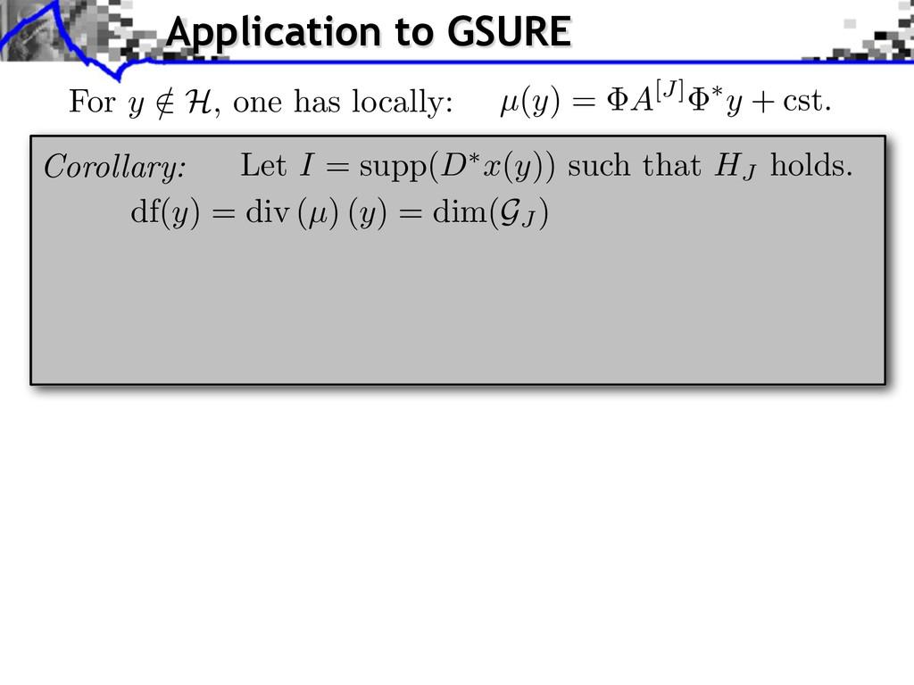 df(y) = div (µ) (y) = dim(GJ ) Application to G...