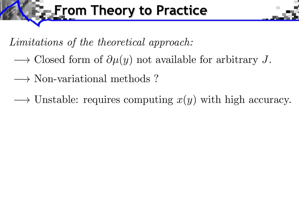 Limitations of the theoretical approach: ! Clos...
