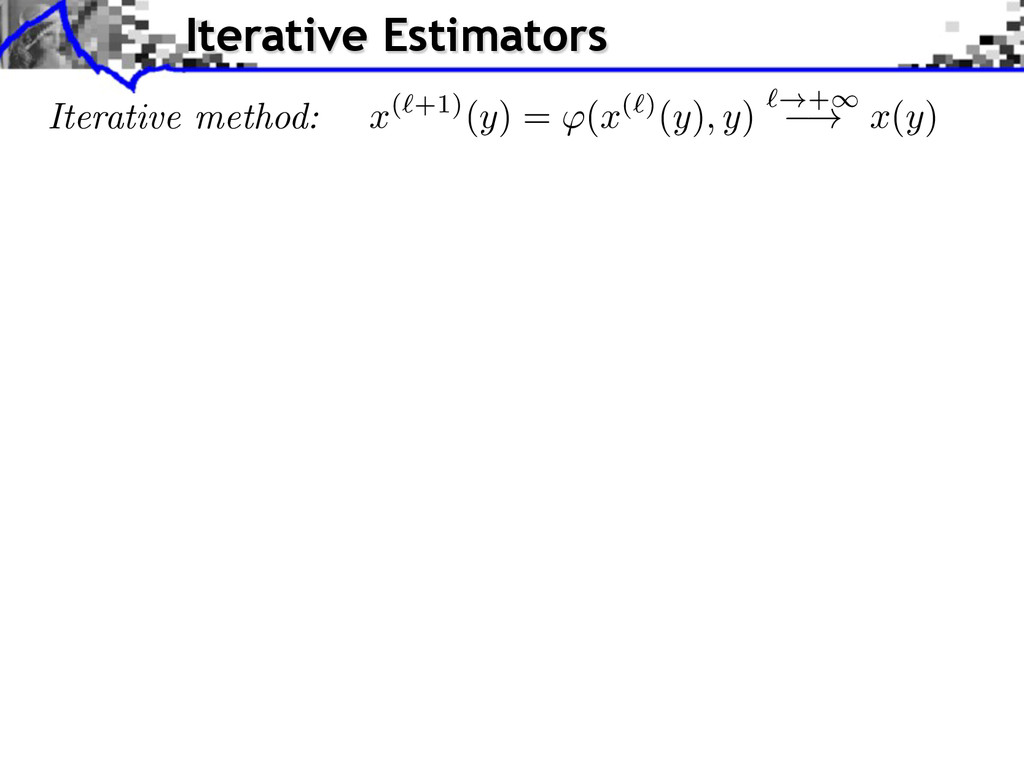 Iterative method: Iterative Estimators x (`+1)(...