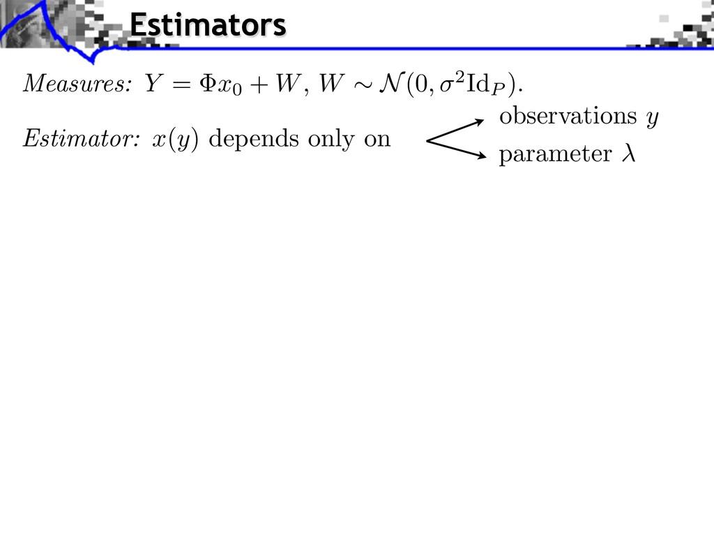 observations y parameter Measures: Y = x0 + W ,...