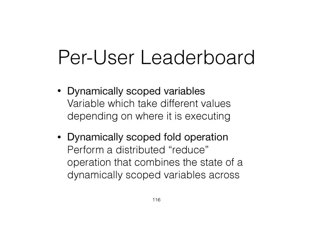 Per-User Leaderboard • Dynamically scoped varia...