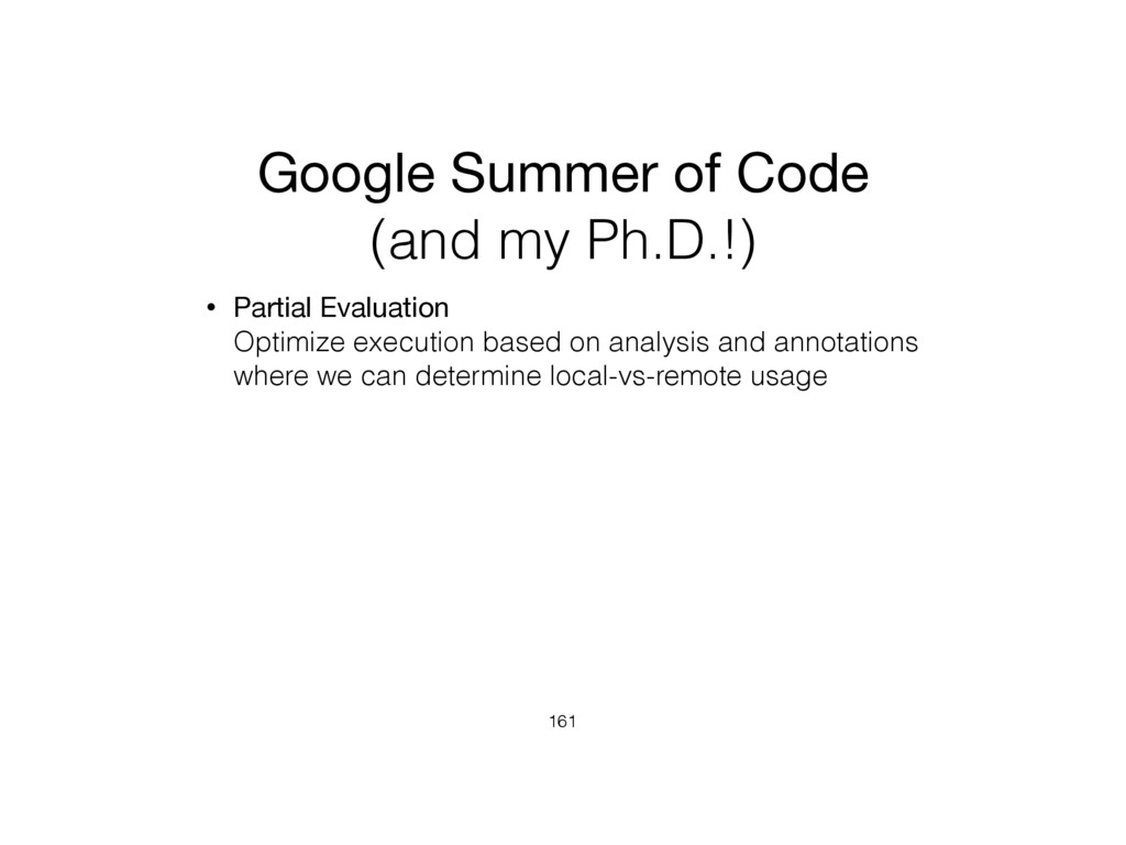 Google Summer of Code (and my Ph.D.!) • Partial...