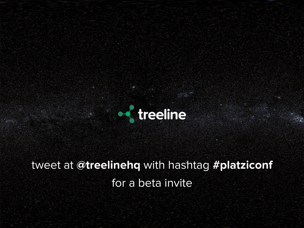 for a beta invite tweet at @treelinehq with has...