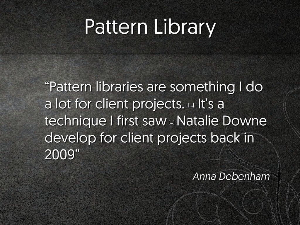 "Pattern Library ""Pattern libraries are somethin..."