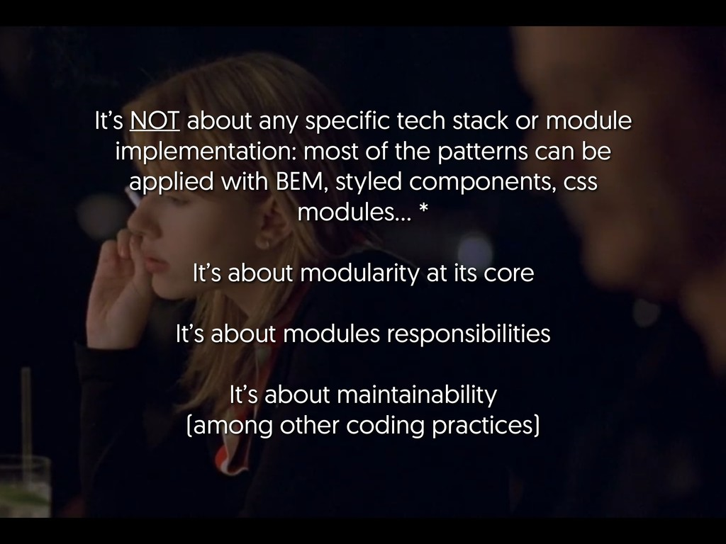 It's NOT about any specific tech stack or modul...
