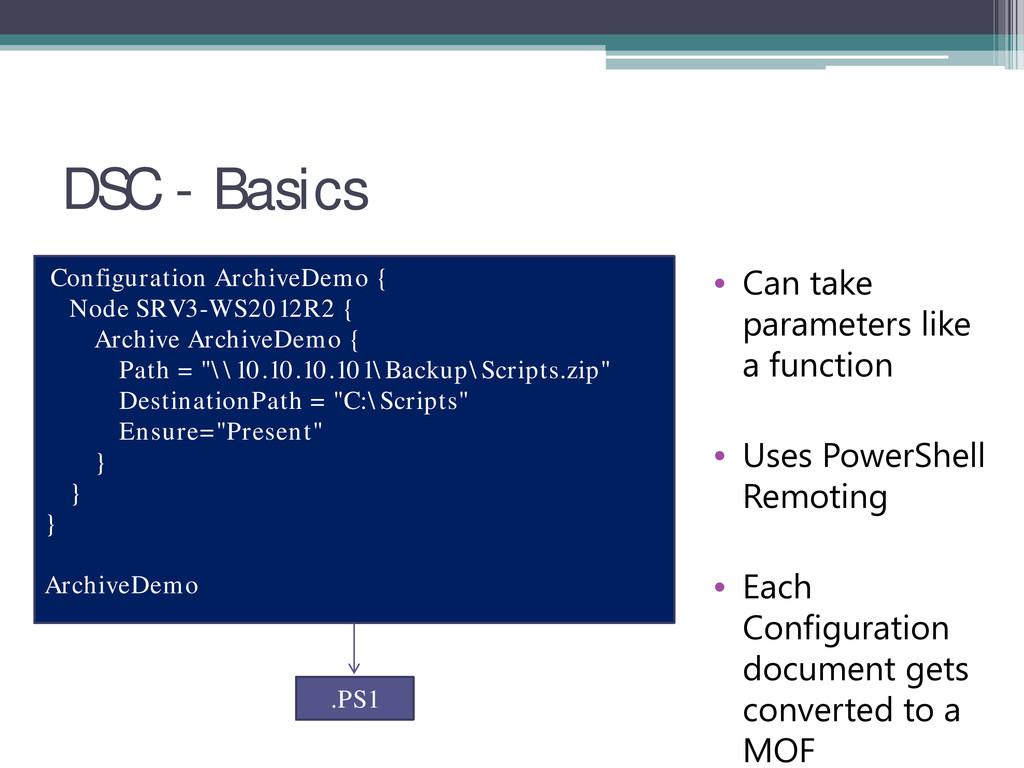 DSC - Basics Configuration ArchiveDemo { Node S...