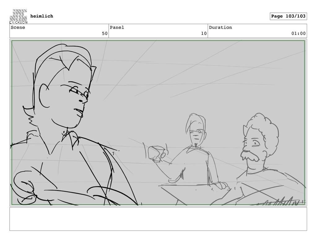 Scene 50 Panel 10 Duration 01:00 heimlich Page ...