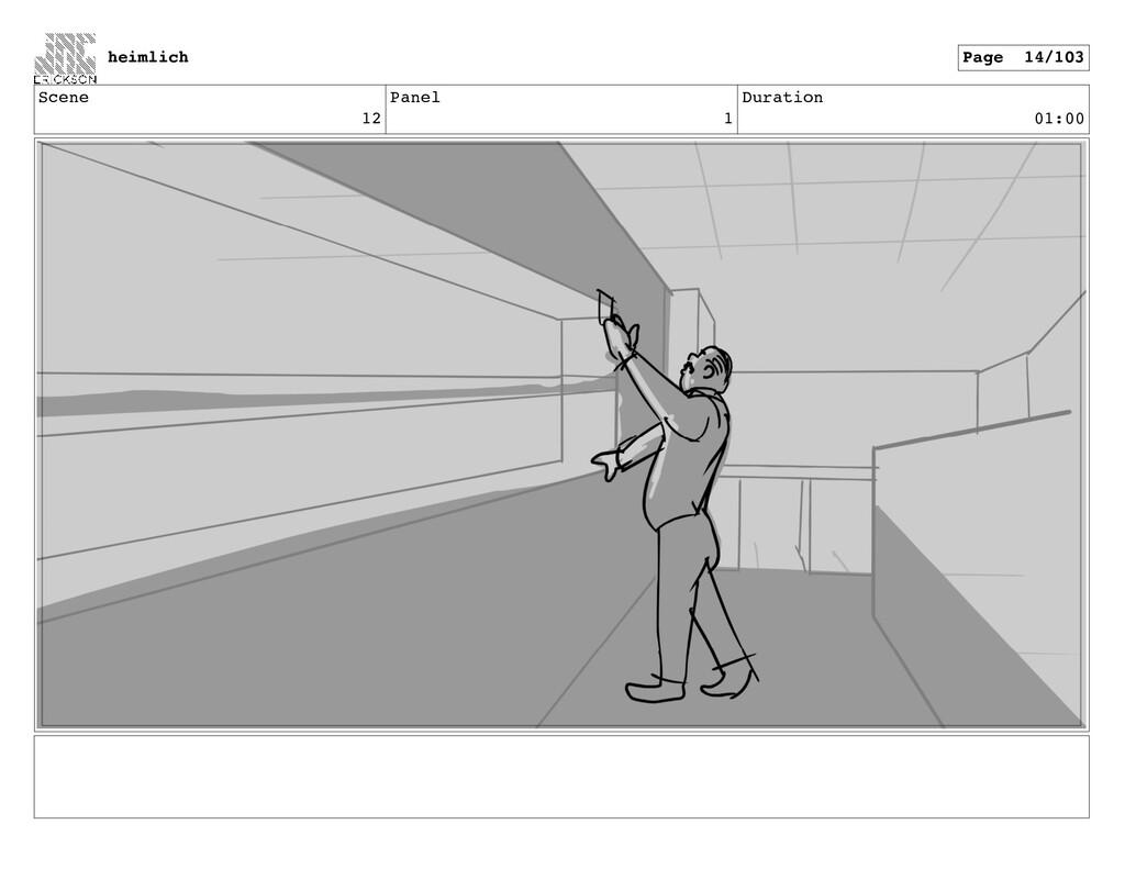 Scene 12 Panel 1 Duration 01:00 heimlich Page 1...