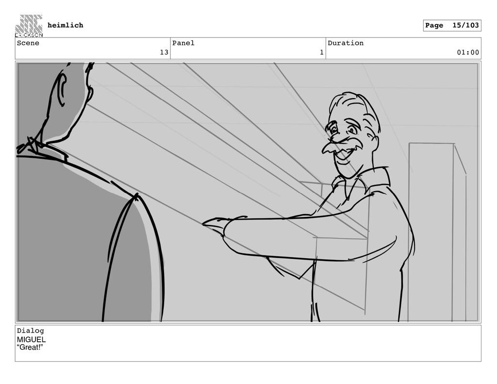 "Scene 13 Panel 1 Duration 01:00 Dialog MIGUEL ""..."