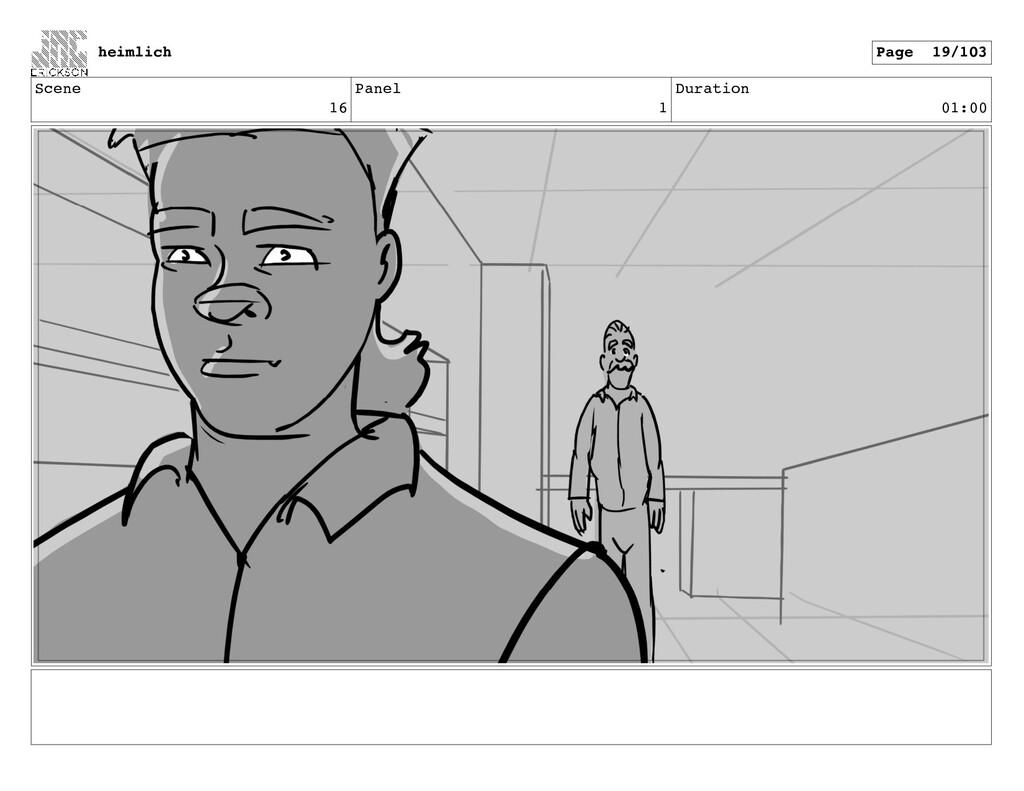Scene 16 Panel 1 Duration 01:00 heimlich Page 1...