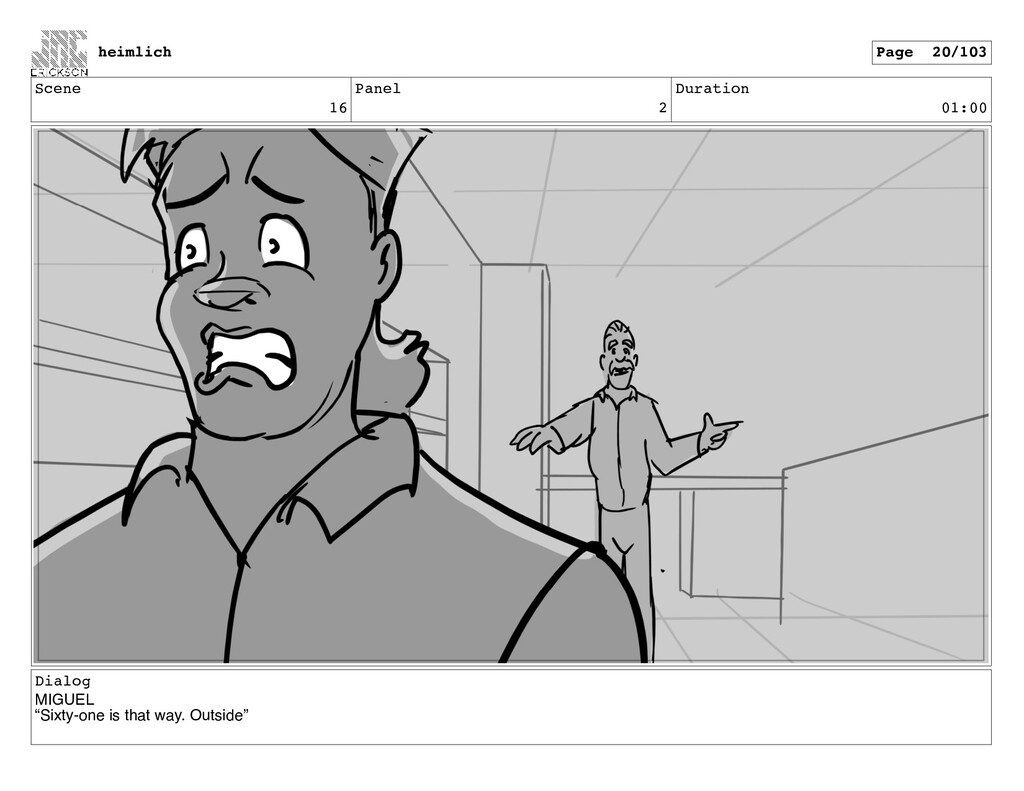 "Scene 16 Panel 2 Duration 01:00 Dialog MIGUEL ""..."