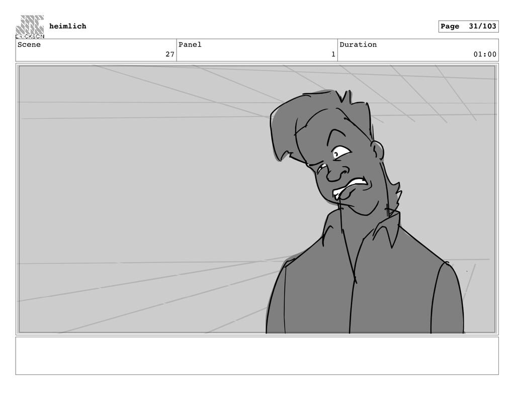 Scene 27 Panel 1 Duration 01:00 heimlich Page 3...