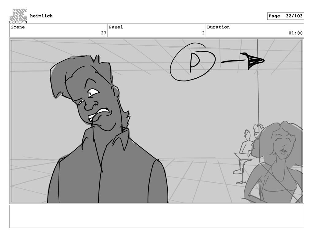Scene 27 Panel 2 Duration 01:00 heimlich Page 3...