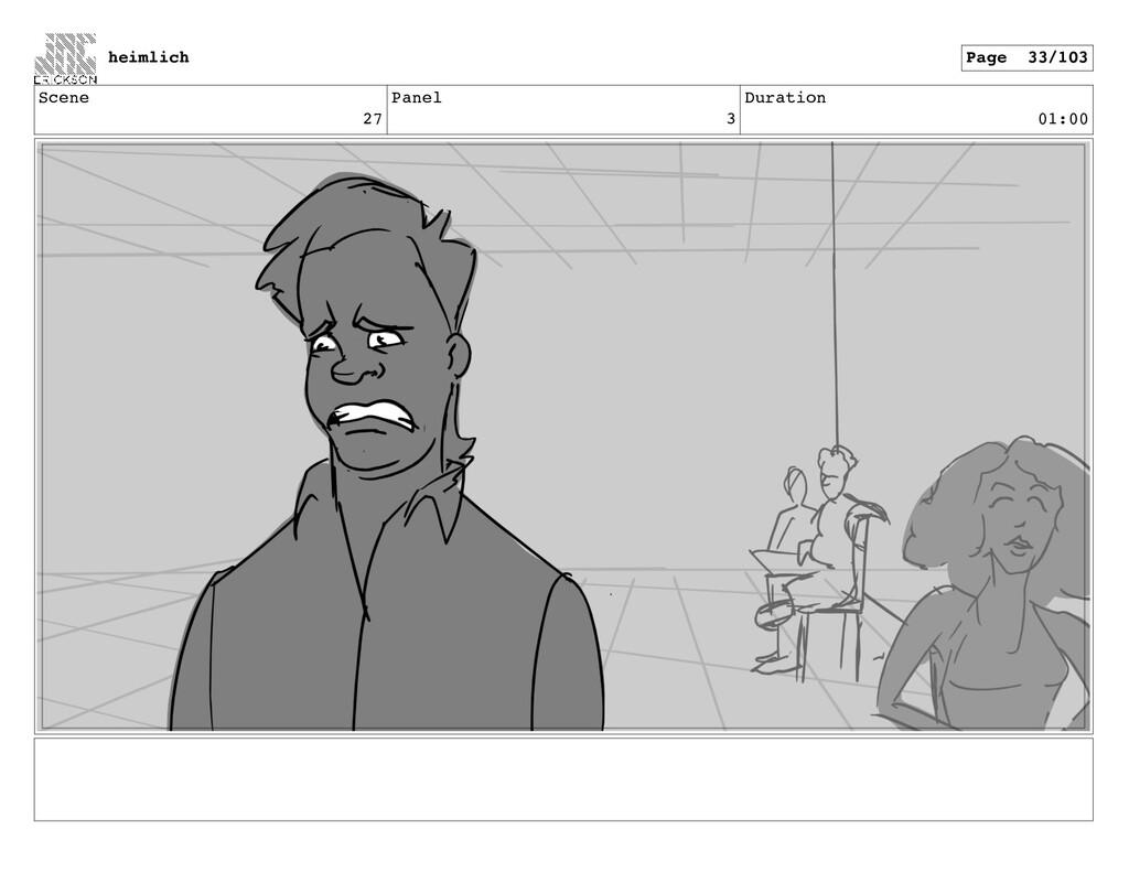 Scene 27 Panel 3 Duration 01:00 heimlich Page 3...
