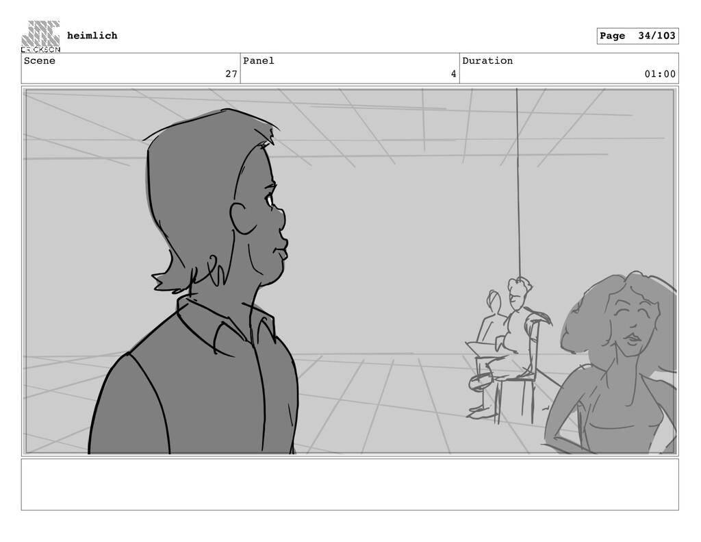 Scene 27 Panel 4 Duration 01:00 heimlich Page 3...