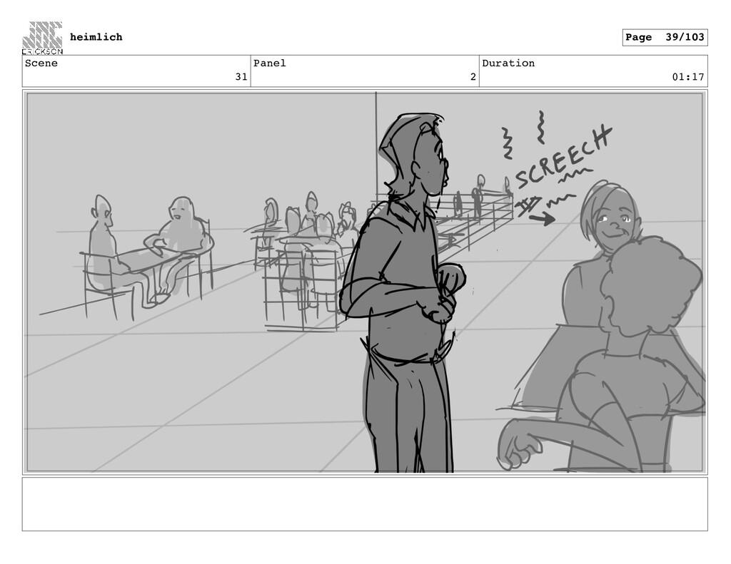 Scene 31 Panel 2 Duration 01:17 heimlich Page 3...