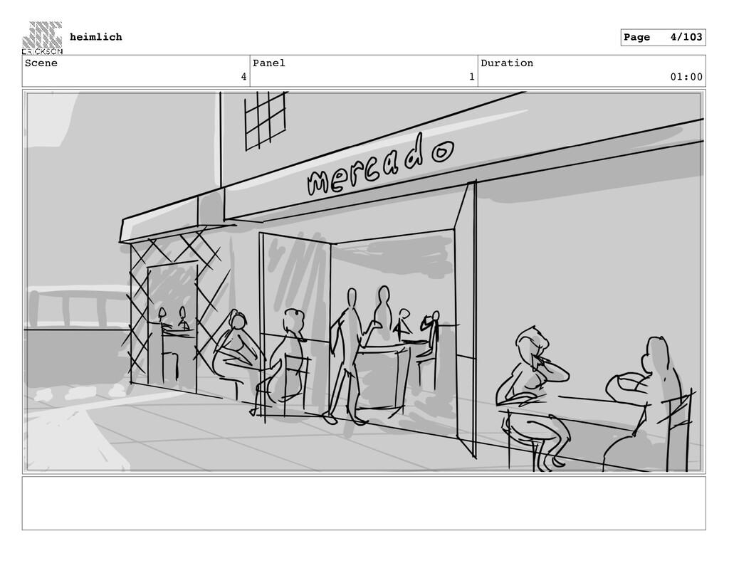 Scene 4 Panel 1 Duration 01:00 heimlich Page 4/...