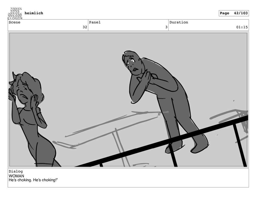 Scene 32 Panel 3 Duration 01:15 Dialog WOMAN He...