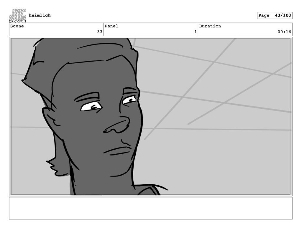 Scene 33 Panel 1 Duration 00:16 heimlich Page 4...
