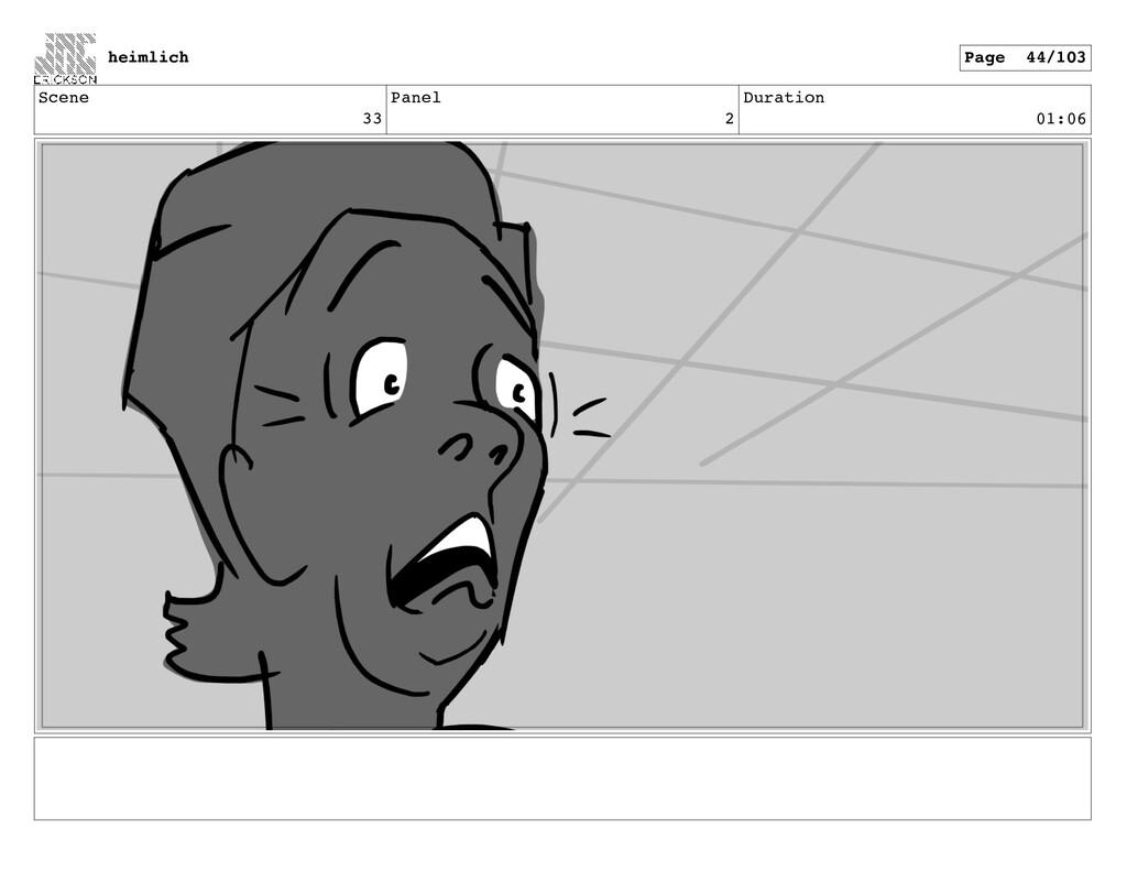 Scene 33 Panel 2 Duration 01:06 heimlich Page 4...