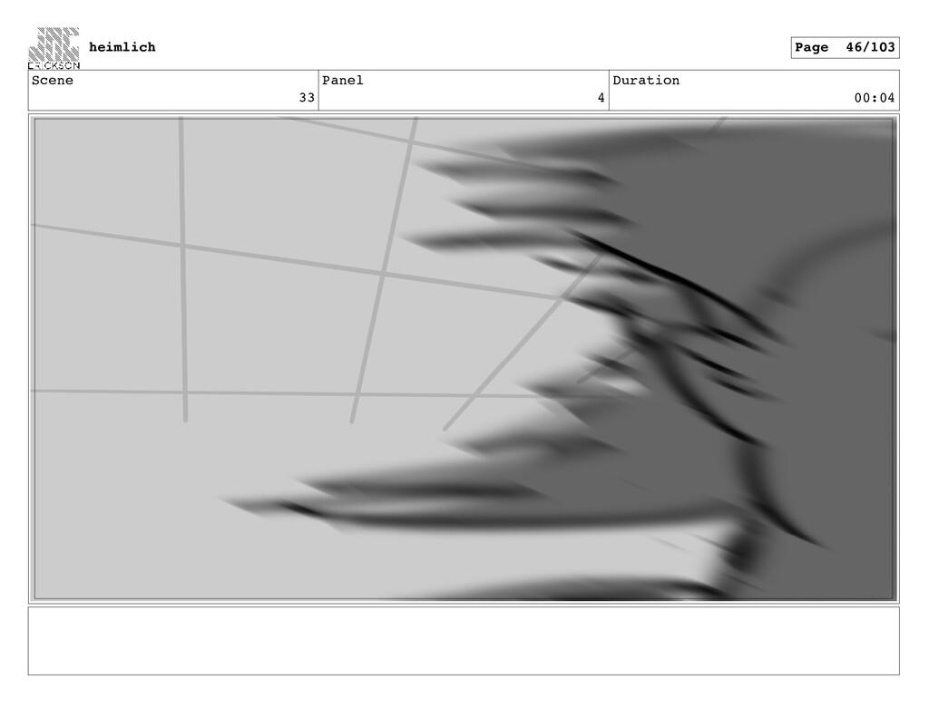 Scene 33 Panel 4 Duration 00:04 heimlich Page 4...