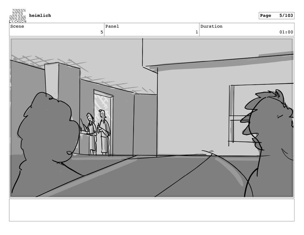 Scene 5 Panel 1 Duration 01:00 heimlich Page 5/...