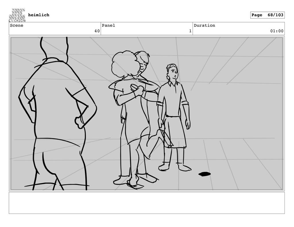 Scene 40 Panel 1 Duration 01:00 heimlich Page 6...