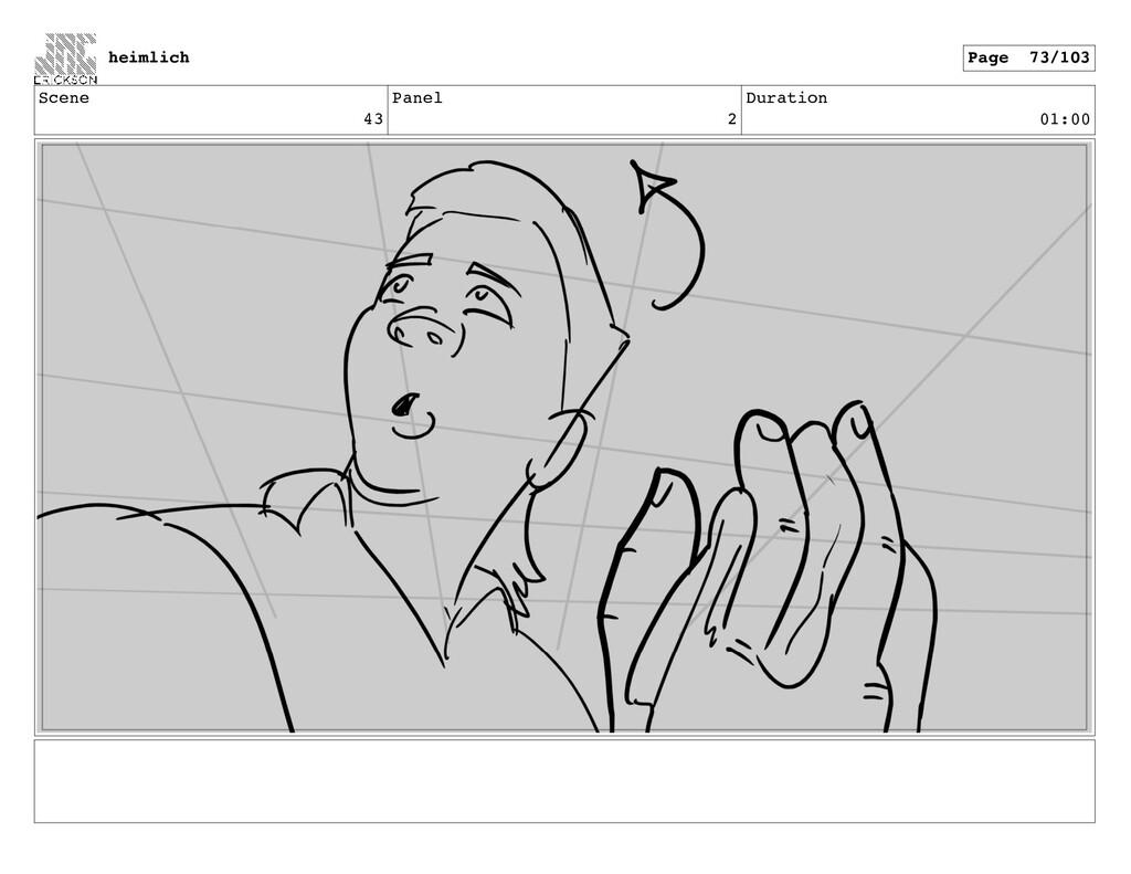 Scene 43 Panel 2 Duration 01:00 heimlich Page 7...