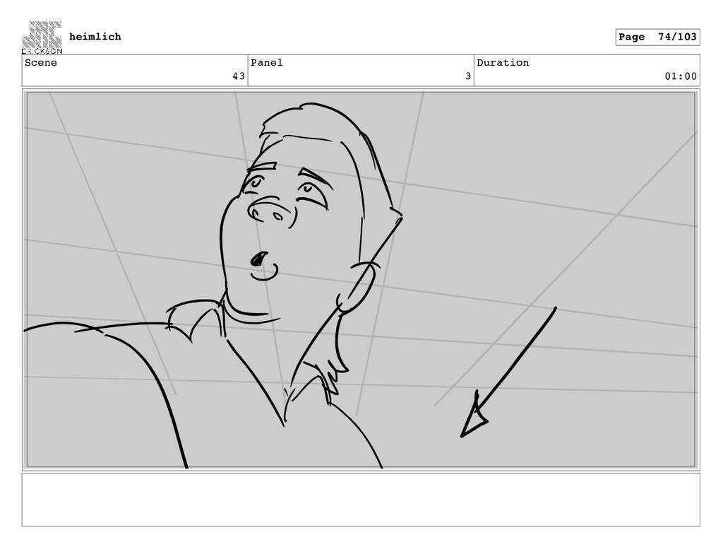 Scene 43 Panel 3 Duration 01:00 heimlich Page 7...