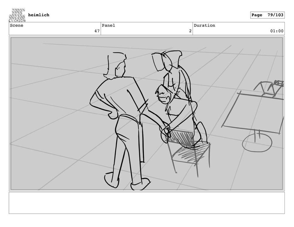 Scene 47 Panel 2 Duration 01:00 heimlich Page 7...
