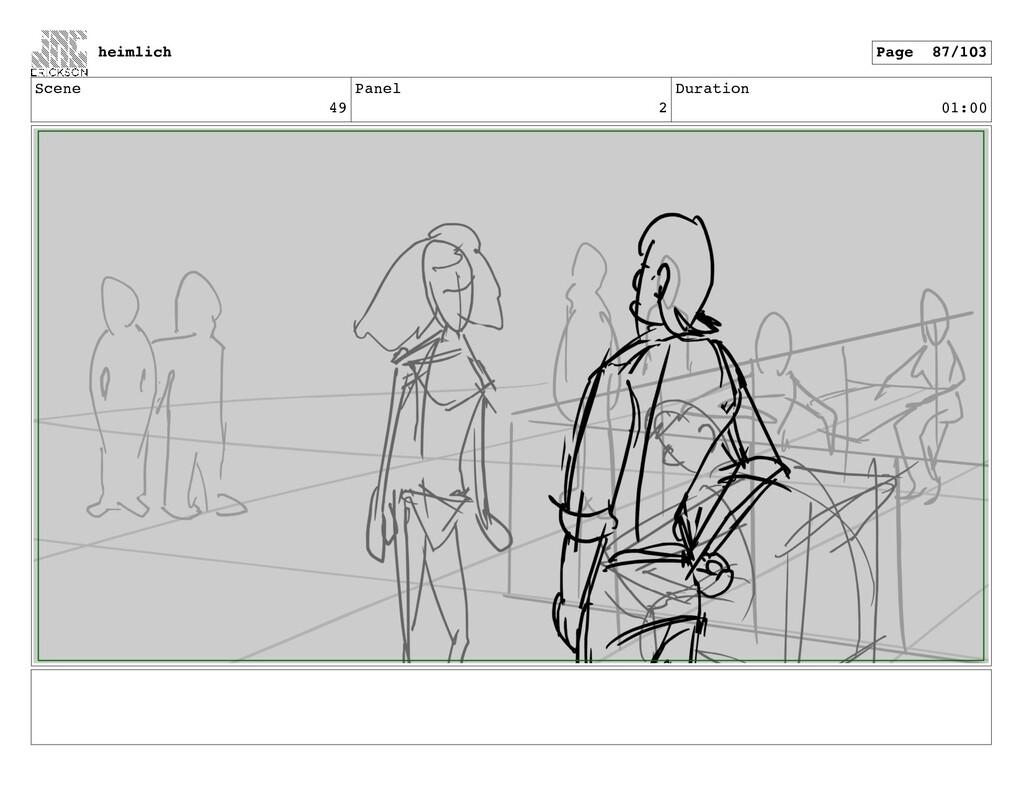Scene 49 Panel 2 Duration 01:00 heimlich Page 8...