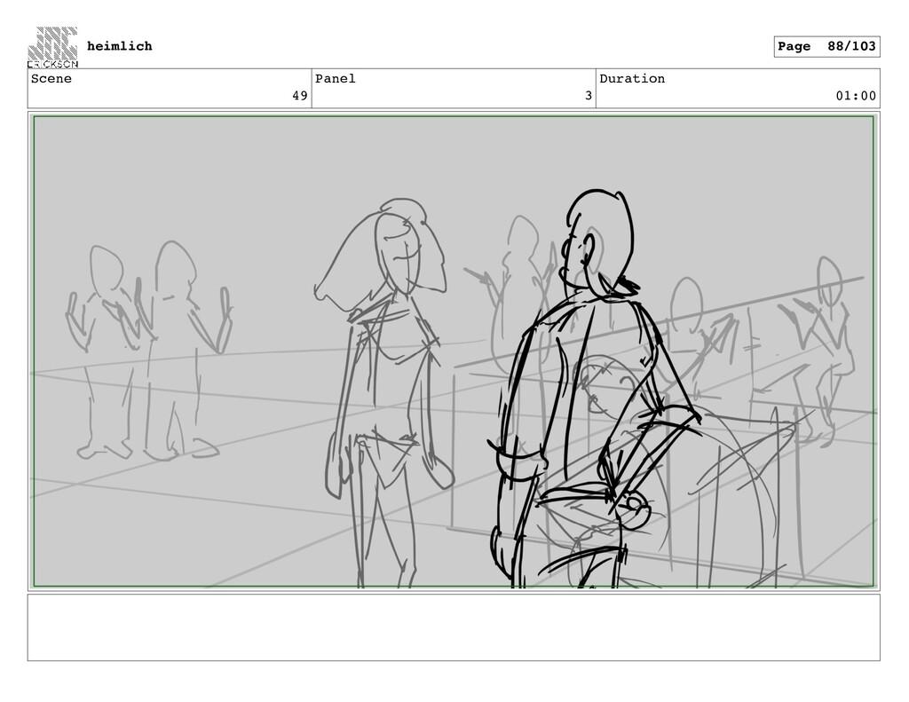Scene 49 Panel 3 Duration 01:00 heimlich Page 8...