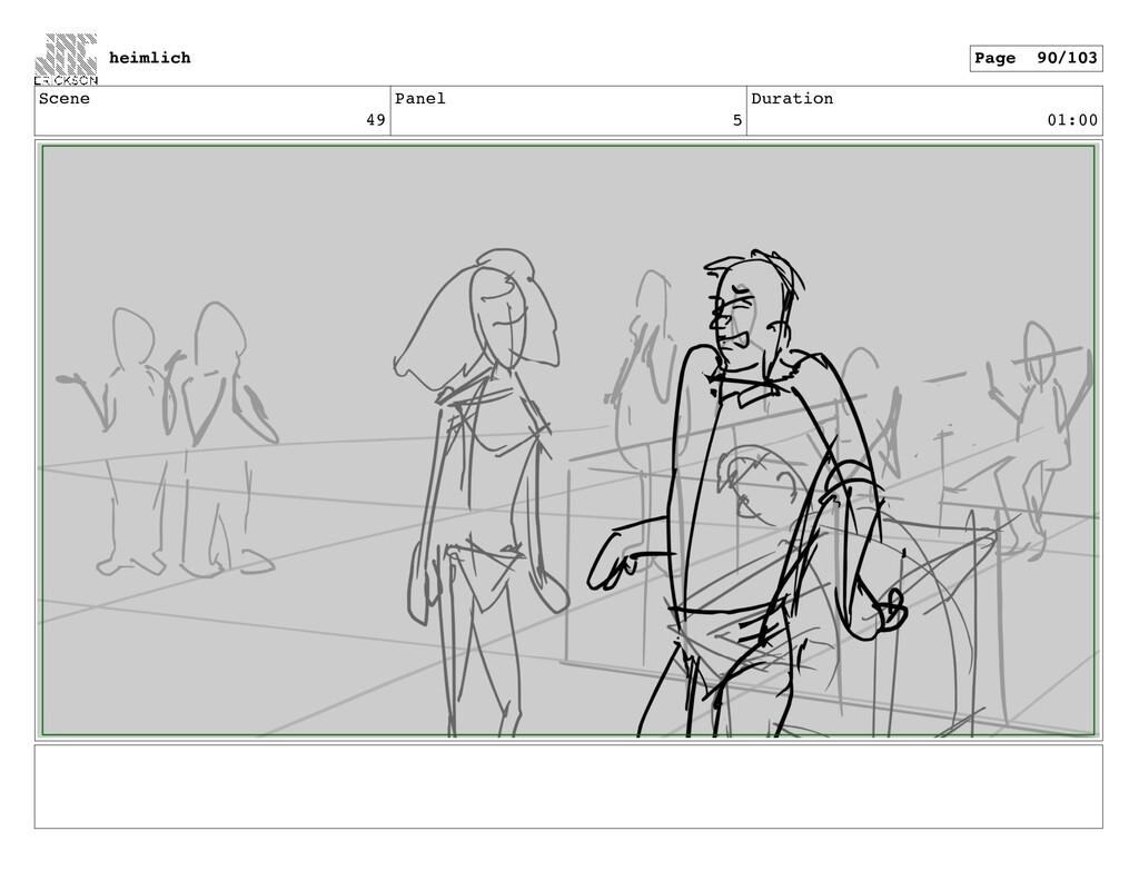 Scene 49 Panel 5 Duration 01:00 heimlich Page 9...