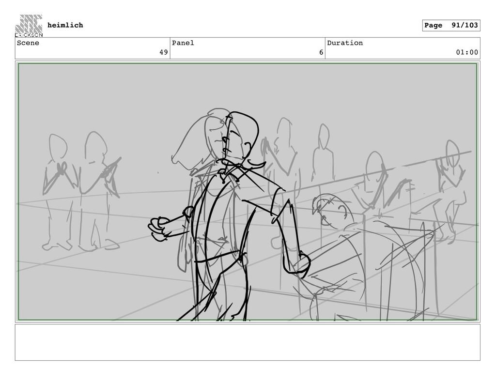 Scene 49 Panel 6 Duration 01:00 heimlich Page 9...