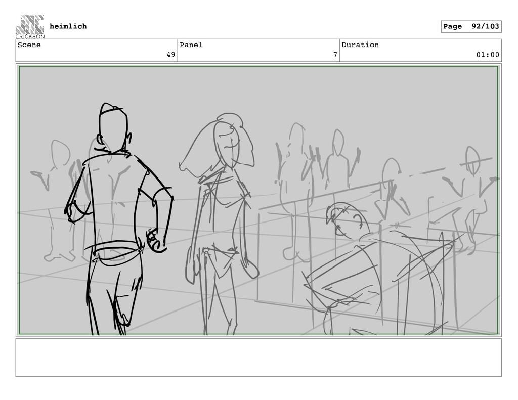 Scene 49 Panel 7 Duration 01:00 heimlich Page 9...