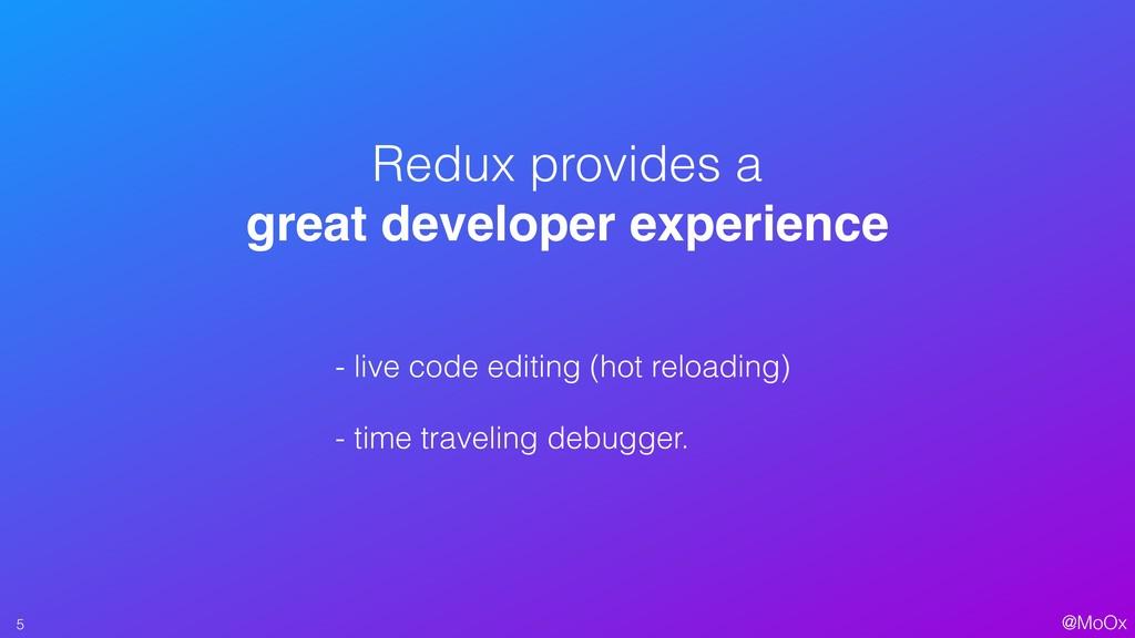 @MoOx - live code editing (hot reloading) - tim...