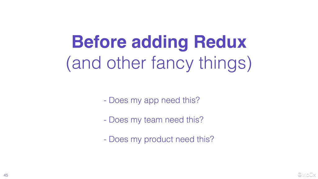 @MoOx - Does my app need this? - Does my team n...