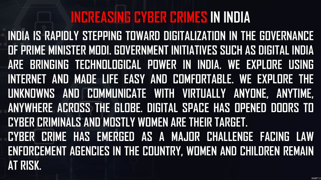 INCREASING CYBER CRIMES IN INDIA INDIA IS RAPID...