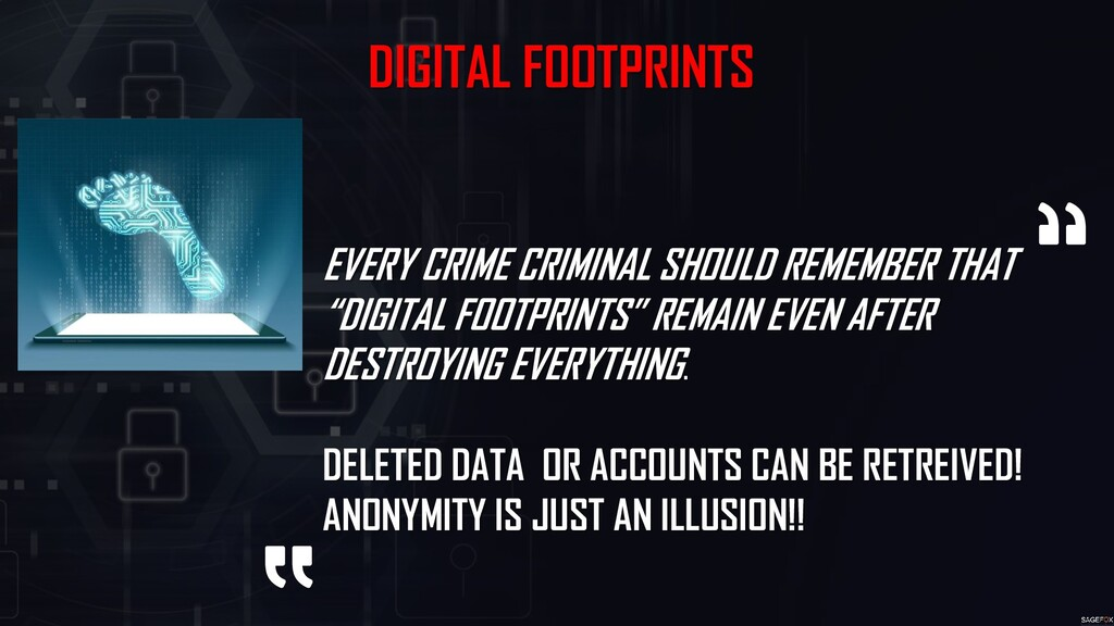 DIGITAL FOOTPRINTS EVERY CRIME CRIMINAL SHOULD ...