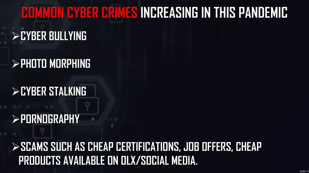 COMMON CYBER CRIMES INCREASING IN THIS PANDEMIC...