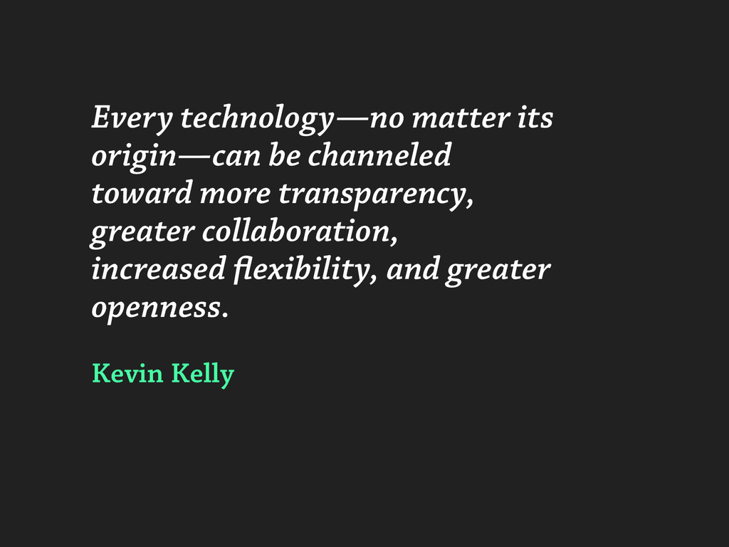 Every technology—no matter its origin—can be ch...